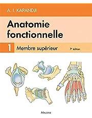 Anatomie Fonctionnelle T.1 - Membre Supérieur 7e Éd.