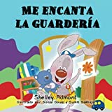 img - for Libros en espanol para ninos: Me encanta la guarderia: I Love to Go to daycare (Spanish Edition) Spanish childrens books (Spanish Bedtime Collection) book / textbook / text book
