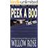 Peek A Boo, I See You (Emma Frost Book 5)