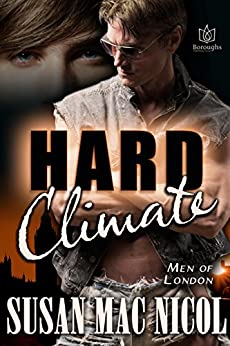 Hard Climate (Men of London Book 8) by [Mac Nicol, Susan]