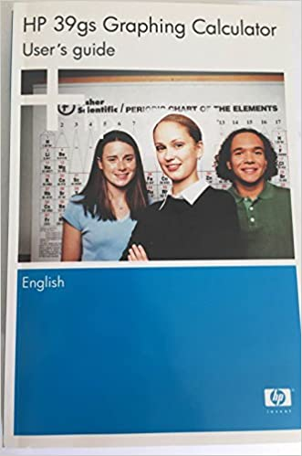 HP 39gs Graphing Calculator User's Guide, Edition Three
