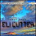 Eli Cutter: Winter: Eli Cutter Series, Book 1 Audiobook by Craig Dirgo Narrated by Laurie Bower