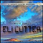 Eli Cutter: Winter: Eli Cutter Series, Book 1 | Craig Dirgo