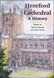Hereford Cathedral: A History