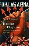 Histoire de l'Espagne par Pellistrandi