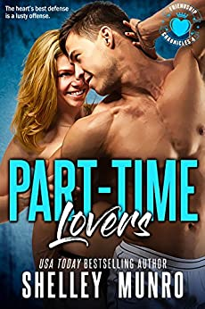 Part-Time Lovers (Friendship Chronicles Book 4) by [Munro, Shelley]