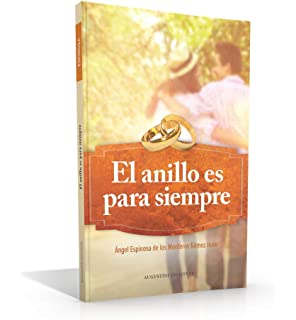 El Anillo Es Para Siempre (Spanish Edition)
