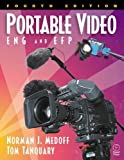 img - for Portable Video: ENG & EFP by Norman Medoff (2001-10-06) book / textbook / text book