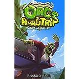 Orc Road Trip: Racial Tensions Book 1