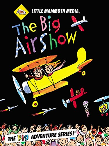 The BIG Air Show