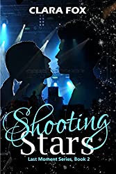 Shooting Stars: Last Moment Series Book 2