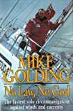 img - for No Law, No God by Mike Golding (1994-12-08) book / textbook / text book