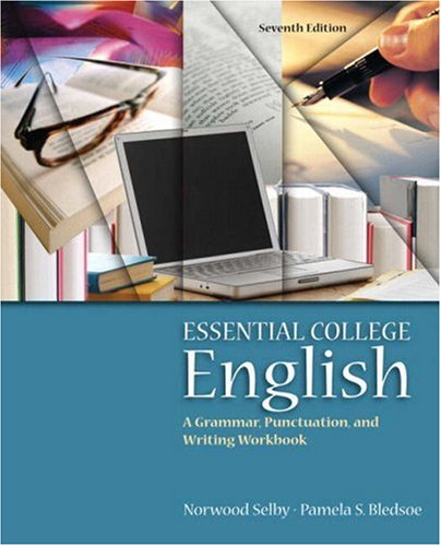 Essential College English (with MyWritingLab) (7th Edition)