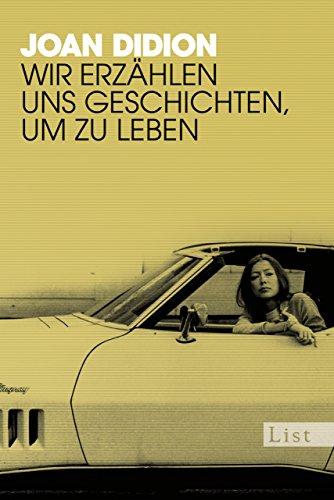 Wir erzählen uns Geschichten, um zu leben: Mit einem Nachwort von Antje Ravic Strubel (German Edition)