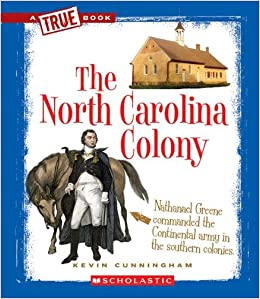 The North Carolina Colony (True Books: American History (Paperback ...