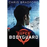 Super Bodyguard (German Edition)