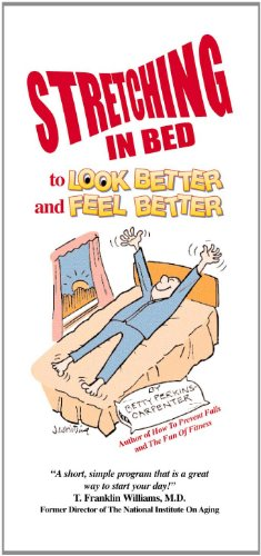 Stretching In Bed To Look Better And Feel Better
