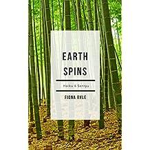 Earth Spins: Haiku & Senryu