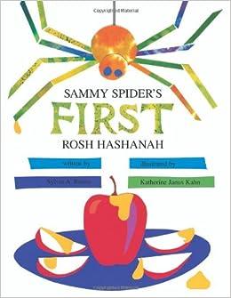 Sammy spiders first rosh hashanah sylvia rouss katherine janus sammy spiders first rosh hashanah sylvia rouss katherine janus kahn 9780929371993 amazon books fandeluxe Document