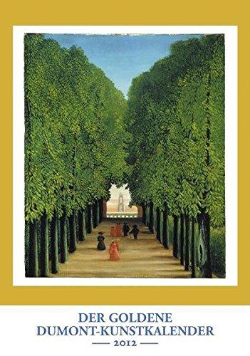 Der Goldene DuMont-Kunstkalender 2012