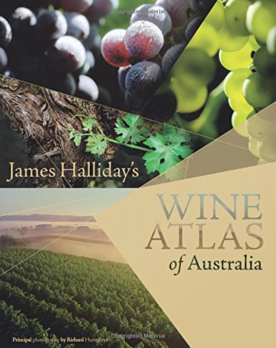 James Halliday's Wine Atlas of Australia by James Halliday