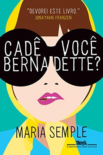 Resultado de imagem para 3. Cadê Você Bernadette?