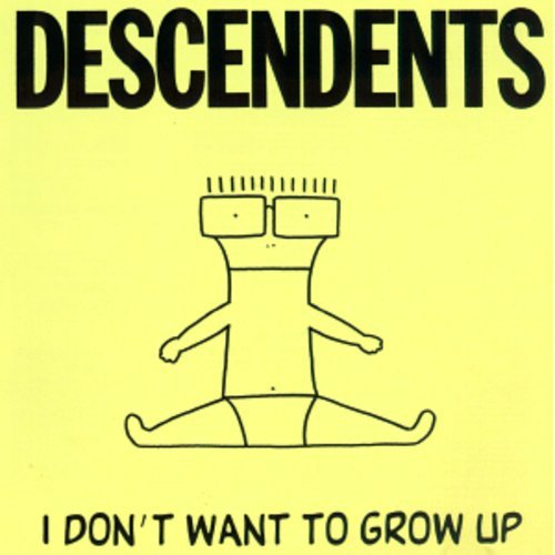 I Don't Want to Grow Up [Vinyl]