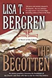 The Begotten by Lisa Tawn Bergren front cover