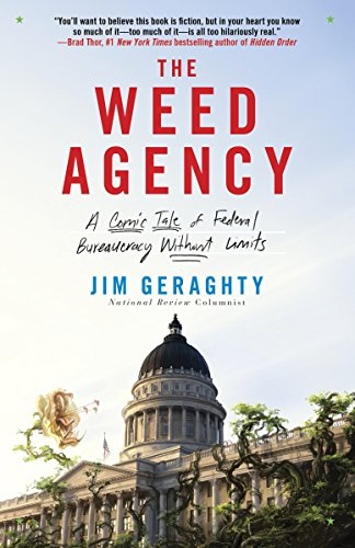 The Weed Agency: A Comic Tale of Federal Bureaucracy Without Limits by Crown Forum