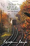 The Night Train at Deoli, Ruskin Bond, 014011615X