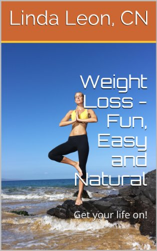Book: Weight Loss - Fun, Easy and Natural by Linda Leon