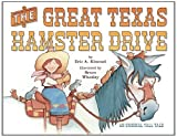 The Great Texas Hamster Drive, Eric A. Kimmel, 0761453571