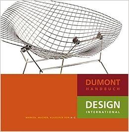 DuMont Handbuch Design International: Marken, Macher, Klassiker Von A Z:  Amazon.de: Bernd Polster, Markus Schuler, Claudia Neumann: Bücher