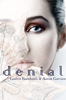 Denial (Witches of Santa Anna #8) (The Witches of Santa Anna) by [Barnholdt, Lauren, Gorvine, Aaron]