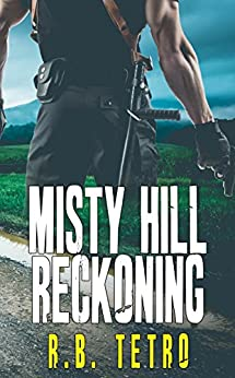 Misty Hill Reckoning by [Tetro, R.B.]