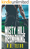 Misty Hill Reckoning