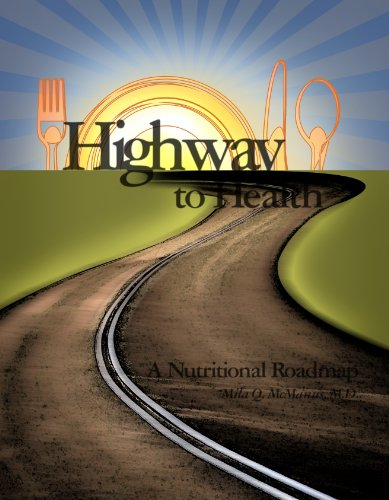 Highway To Health - A Nutritional Roadmap