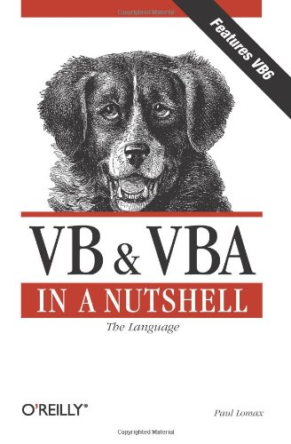 VB and VBA in a Nutshell: The Language (In a Nutshell (O'Reilly))