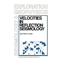Velocities in Reflection Seismology