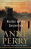 Murder on the Serpentine: A Charlotte and Thomas Pitt Novel