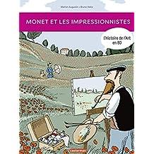 L'Histoire de l'Art en BD - Monet et les Impressionnistes (French Edition)