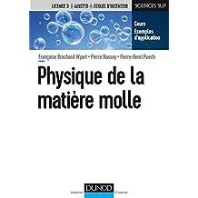 Physique de la Matière Molle (sciences Sup)
