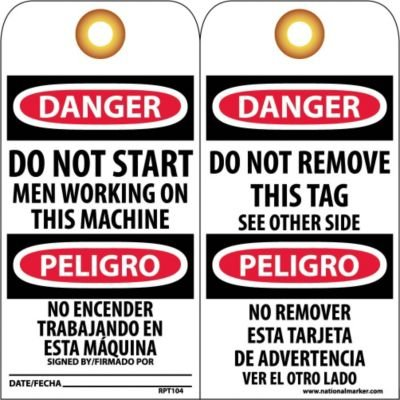 NMC RPT104G ''DANGER - DO NOT START MEN WORKING ON THIS MACHINE'' Bilingual Accident Prevention Tag with Brass Grommet, Unrippable Vinyl, 3'' Length, 6'' Height, Black/Red on White (Pack of 25)
