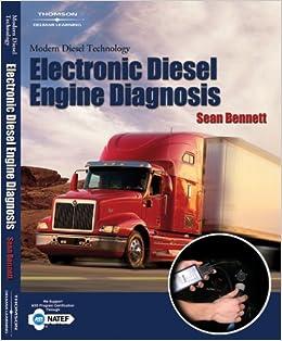 Modern Diesel Technology: Electronic Diesel Engine Diagnosis