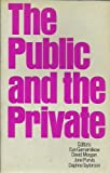The Public and the Private, , 0435823353