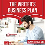 The Writer's Business Plan: Business Books for Writers | Tonya D. Price