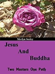 Jesus and Buddha two masters one path