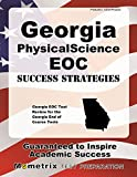 Georgia Physical Science EOC Success Strategies Study Guide: Georgia EOC Test Review for the Georgia End of Course Tests
