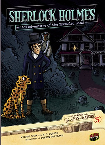 Sherlock Holmes and the Adventure of the Speckled Band: Case 5 (On the Case with Holmes and Watson) ()
