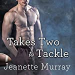 Takes Two to Tackle: Santa Fe Bobcats Series, Book 3 | Jeanette Murray